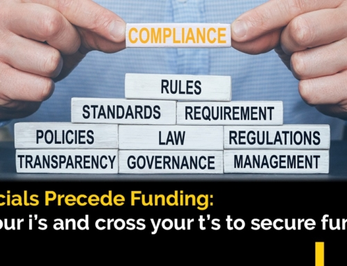 Financials precede Funding: Dot your i's and cross your t's to secure funding
