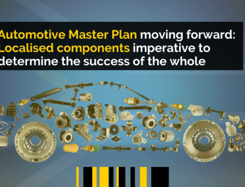 Automotive Master Plan moving forward: Localised components imperative to determine the success of the whole